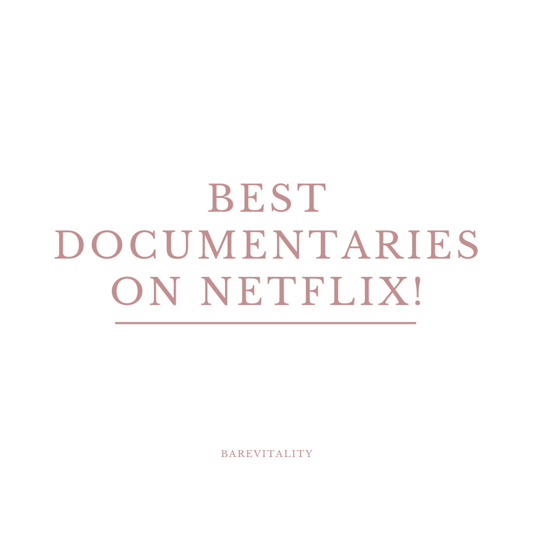 Best Documentaries On Netflix!